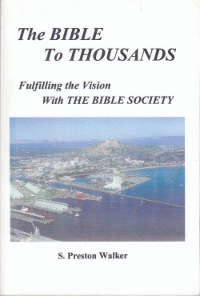 Bible to thousands by S Preston Walker 2005 cover